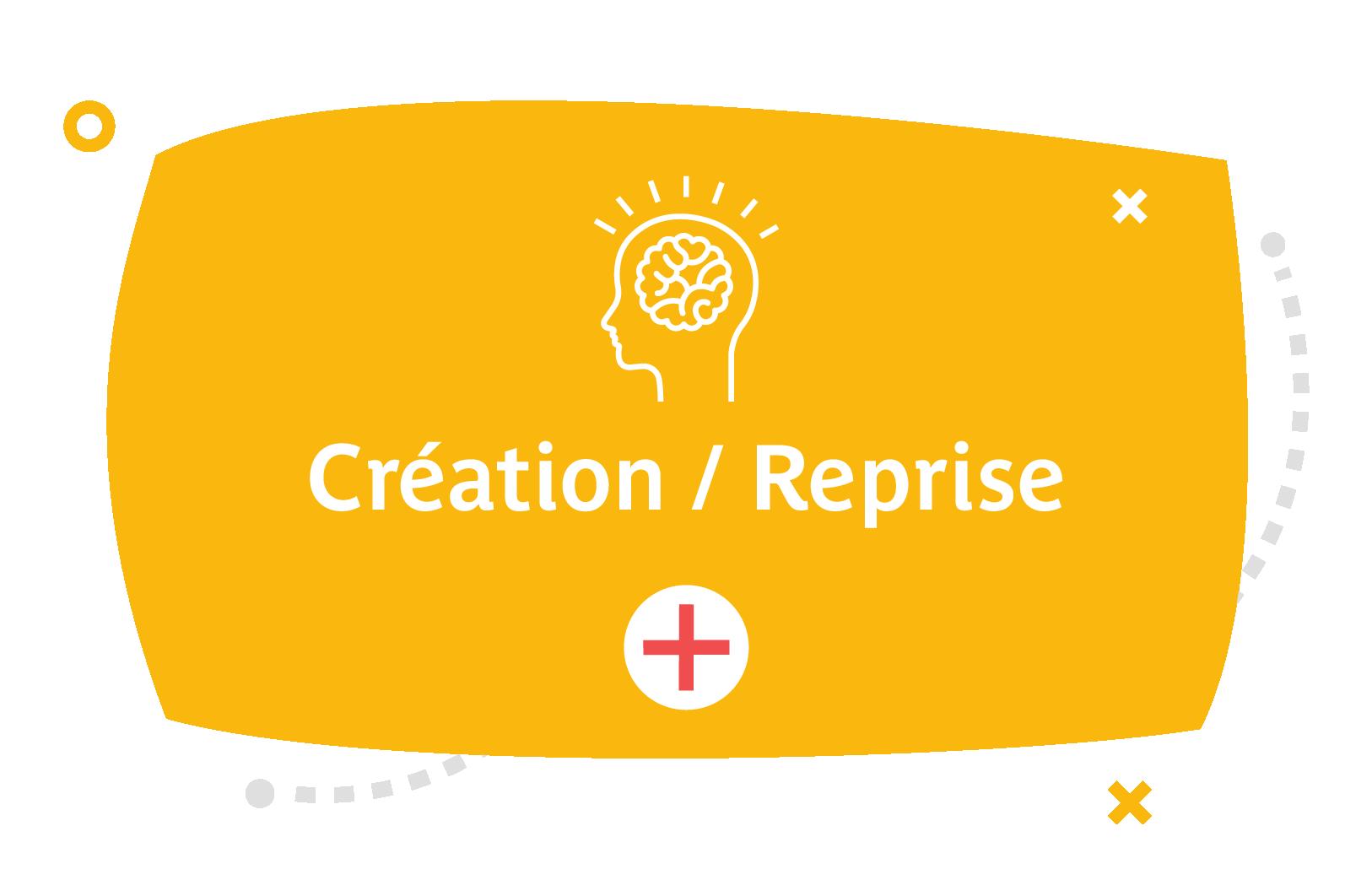 Création / Reprise d'entreprise